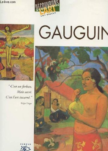 Gauguin, 1848-1903: Paul Gauguin