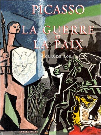 9782702205235: Picasso, la guerre et la paix ([Le cercle d'art contemporain]) (French Edition)