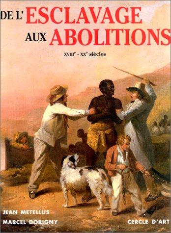 9782702205488: De l'esclavage aux abolitions
