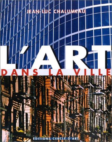 L'Art dans la ville: CHALUMEAU ( Jean-Luc )