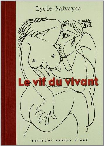 9782702206201: Le Vif du vivant : Picasso carnet de 1964