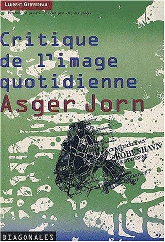 9782702206256: Critique de l'image quotidienne, Asger Jorn
