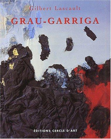 Josep Grau-Garriga: Gilbert Lascault