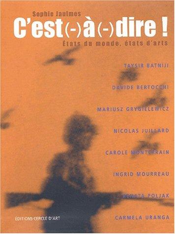 9782702207130: C'est(-)Ã (-)dire ! (French Edition)