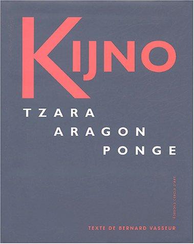 9782702207437: Kijno : Tzara, Aragon, Ponge