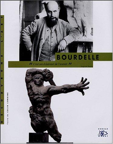 Antoine Bourdelle (French Edition): Lemoine, Colin