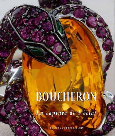 9782702207710: Boucheron : La capture de l'éclat