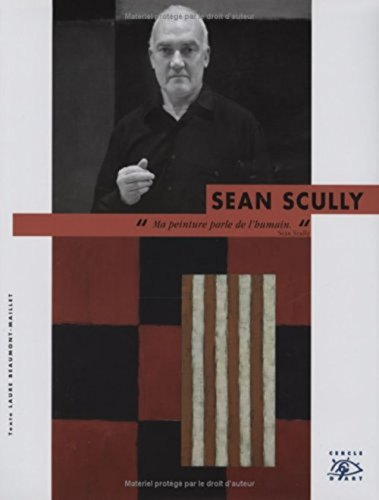 Sean Scully (French Edition) (9782702208021) by Beaumont Maillet Laure