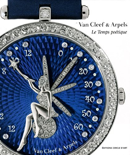 9782702208717: Le temps poétique : la haute horlogerie de Van Cleef & Arpels