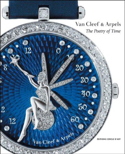 Van Cleef & Arpels: The Poetry of Time: Serres, Michels;Sabrier, Jean-Claude;Kerman, Sharon