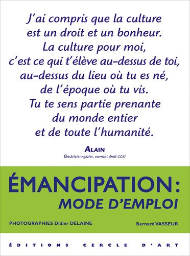 Emancipation : mode d'emploi: Bernard Vasseur
