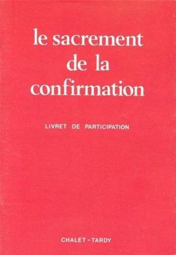 9782702300619: Sacrement de la confirmation (livret de participation)