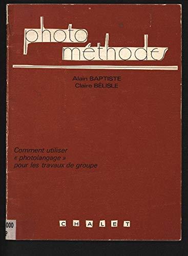9782702303092: Photo-methodes : comment utiliser photolangage dans un travail de groupe