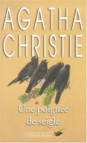 Une poignée de seigle: Christie, Agatha