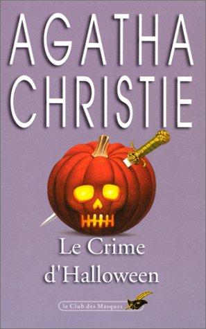 La Fete Du Potiron (Club Des Masques): Christie, Agatha