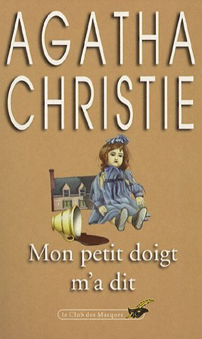 Mon petit doigt m'a dit (French Edition): Agatha, Christie, L?vy,