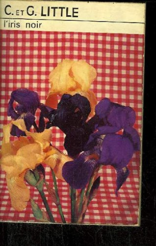 L'Iris noir [Jan 01, 1974] C. LITTLE
