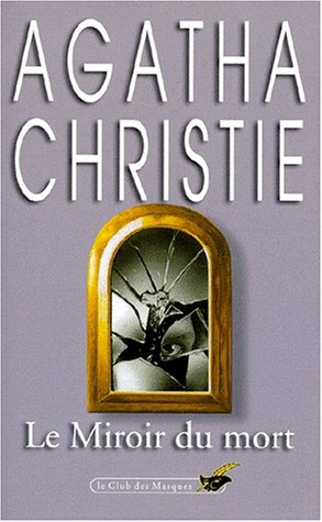 Le miroir du mort: Christie, Agatha