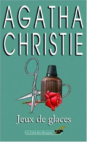Jeux de glaces: Christie, Agatha