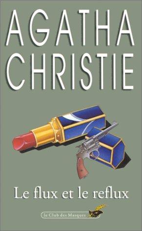 Le flux et le reflux: Christie, Agatha