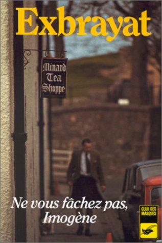 9782702401569: NE Vous Fachez Imogene (French Edition)