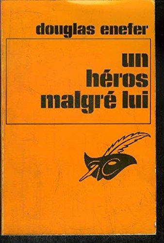 9782702402443: Un héros malgré lui (Sammy) - traduit de l'anglais par Marie-Louise Navarro