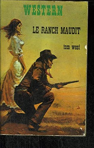 Le ranch maudit (lost loot of kittycat: Tom West