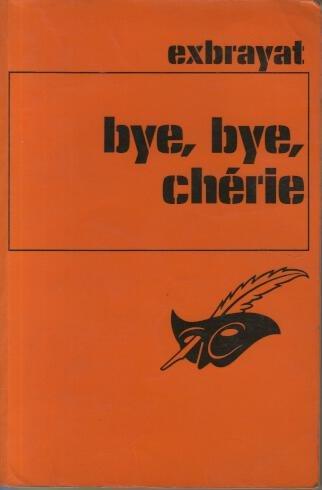 9782702402634: Bye, bye, cherie