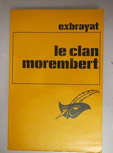 9782702404164: LE CLAN MOREMBERT