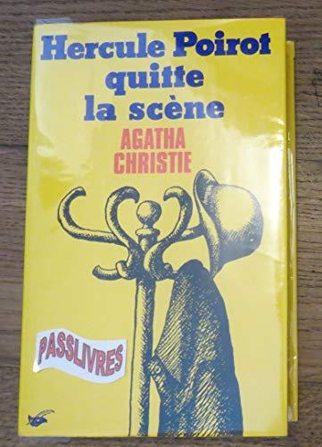 HERCULE POIROT QUITTE LA SCENE: Christie, Agatha