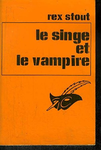 9782702406670: Le Singe et le vampire Le Revolver (Collection Le Masque)
