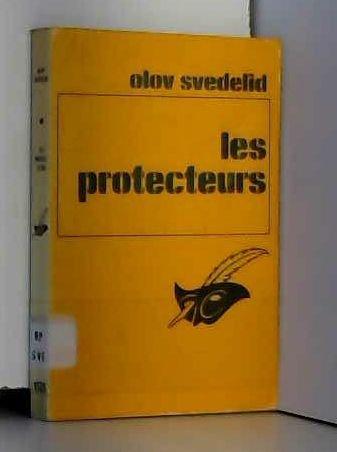 9782702407486: Les Protecteurs