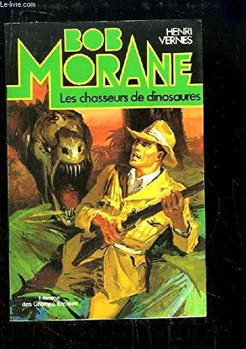 9782702407547: Les Chasseurs de dinosaures