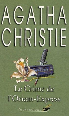 Le Crime de l'Orient-Express: Christie, Agatha