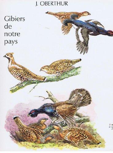 9782702408759: J. Oberthur. Gibiers De Notre Pays. Histoire Naturelle Pour Les Chasseurs. Livre Cinquième: Gibier De Montagne.