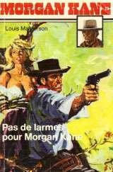 9782702409756: Pas de larmes pour Morgan Kane (Morgan Kane)