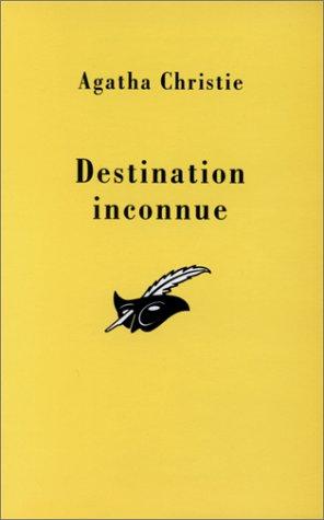 9782702410905: Destination inconnue