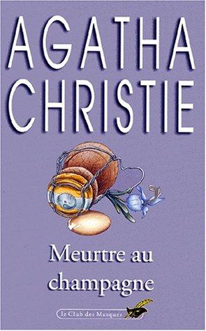 Meurtre Au Champagne (Livre De Poche) (French: Christie, Agatha