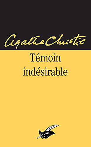 9782702411865: Temoin Indesirable (Le Masque)