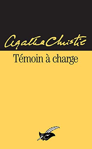 9782702411896: Temoin a Charge (French Edition)