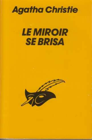 9782702411919: Le Miroir SE Brisa (Club des Masques) (French Edition)