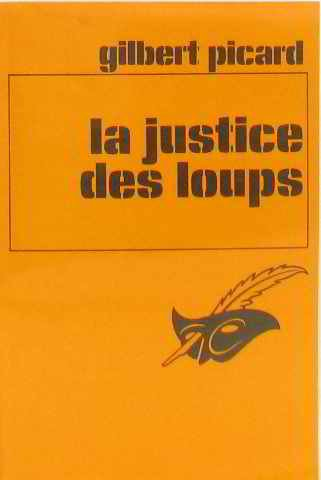 9782702411988: La Justice des loups (Le Masque)