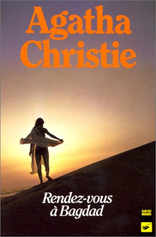 Rendez-Vous a Baghdad (French Edition) (2702413374) by Christie, Agatha
