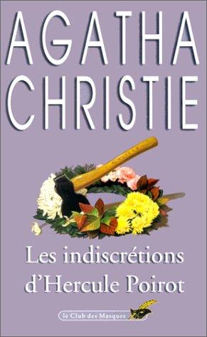 9782702413548: Les Indiscrétions d'Hercule Poirot