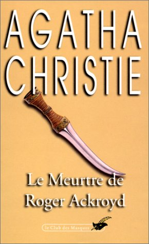 Le meurtre de Roger Ackroyd: Agatha Christie