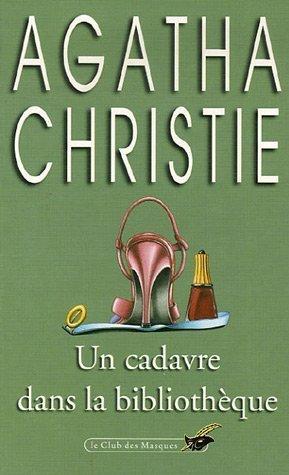 9782702413937: Un Cadauve Dans La Bibliotheque (Club des Masques) (French Edition)
