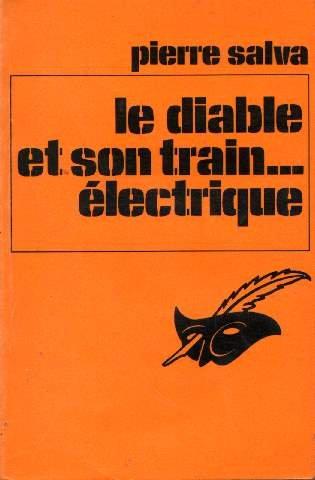 9782702414262: Le diable et son train electrique