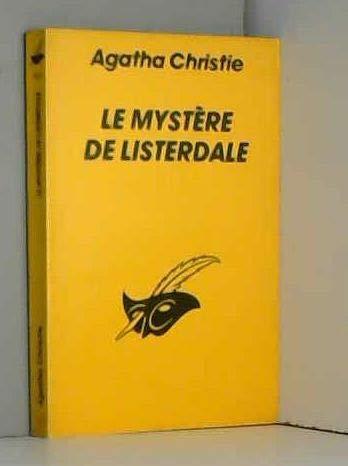 Le mystere de listerdale: Agatha Christie