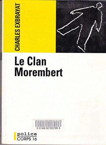9782702415214: Le Clan Morembert