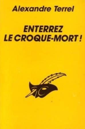 9782702417874: ENTERREZ LE CROQUE-MORT